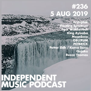 Independent Music Podcast - Music for adventurous ears